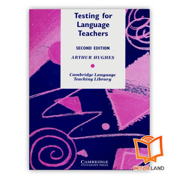 خرید کتاب Testing for Language Teachers 2nd